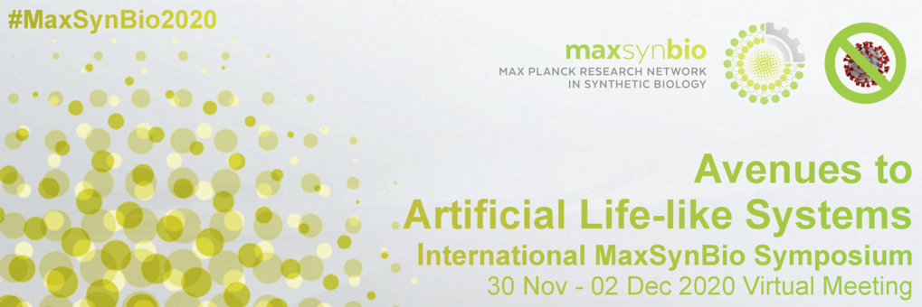 International MaxSynBio Symposium:Avenues towards Artificial Life-like Systems
